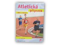 Atletická příprava děti a dorost